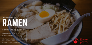 "A text slide including a photo of a dish of food promoting Crawlspace Eviction's improv comedy show ""Ramen,"" running 8 to 10 p.m. Sept. 21 and 22 in Kalamazoo."
